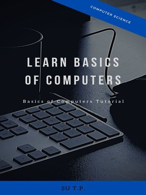 cover image of Learn Basics of Computers