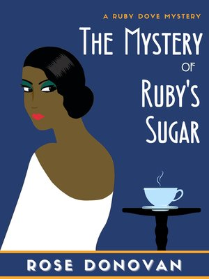 cover image of The Mystery of Ruby's Sugar