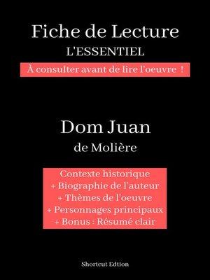 """cover image of Fiche de lecture """"L'ESSENTIEL""""--Dom Juan de Molière"""