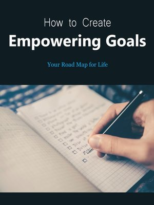 cover image of How to Create Empowering Goals