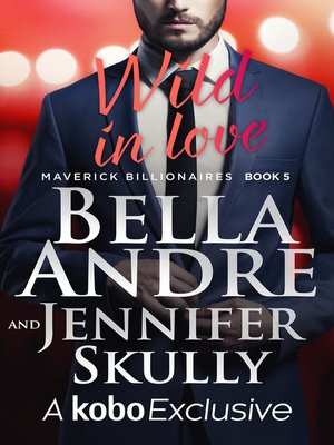cover image of Wild In Love