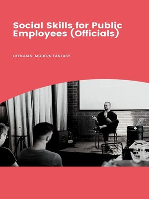 cover image of Social Skills forPublic Employees (Officials)