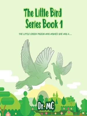 cover image of The Little Bird Series Book 1