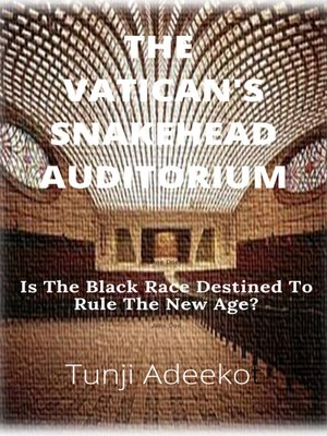 cover image of THE VATICAN'S SNAKEHEAD AUDITORIUM