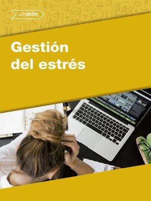 cover image of Gestión del Estrés