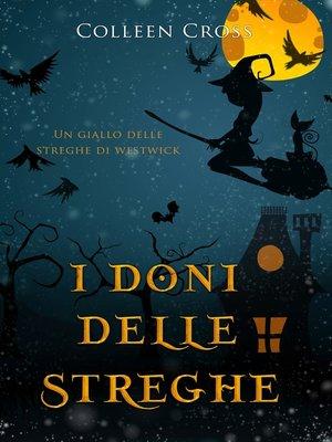 cover image of I doni delle streghe