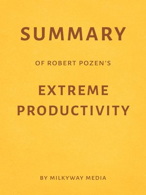 cover image of Summary of Robert Pozen's Extreme Productivity