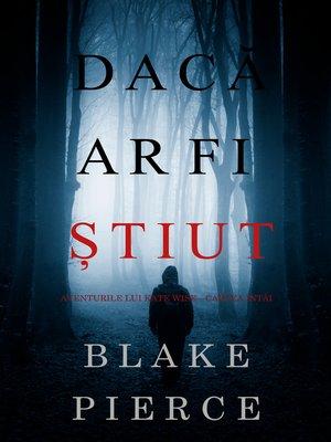 cover image of Dacă ar fi știut