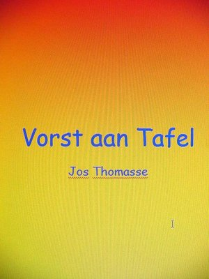 cover image of Vorst aan Tafel