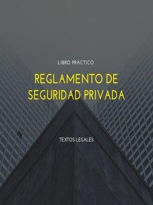 cover image of Reglamento de Seguridad Privada