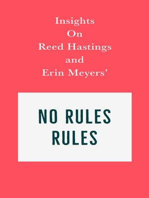 cover image of Insights on Reed Hastings and Erin Meyers' No Rules Rules