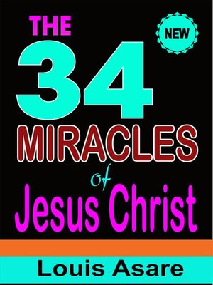 cover image of The 34 Miracles of Jesus Christ