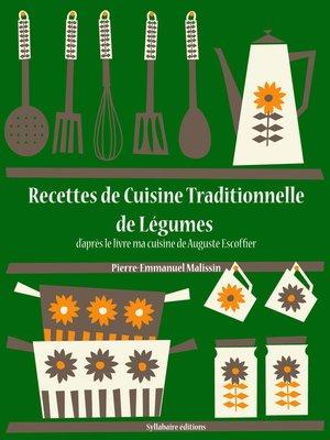 cover image of Recettes de Cuisine Traditionnelle de Légumes