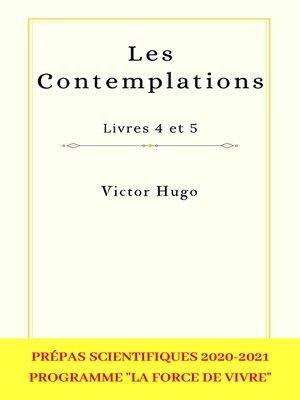 cover image of Les Contemplations, Livres 4 et 5--Prépas scientifiques 2020-2021