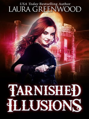 cover image of Tarnished Illusions