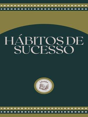 cover image of HÁBITOS DE SUCESSO