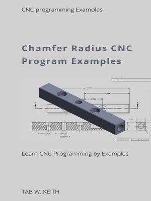 cover image of Chamfer Radius CNC Program Examples