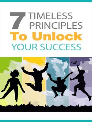 cover image of 7 Timeless Principles to Unlock Your Success