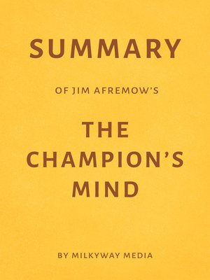 cover image of Summary of Jim Afremow's the Champion's Mind