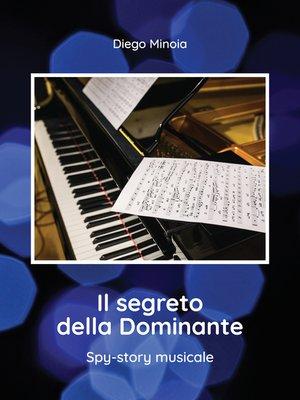 cover image of Il segreto della Dominante