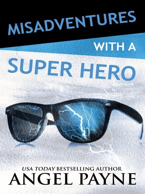 cover image of Misadventures with a Super Hero
