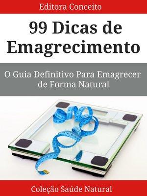 cover image of 99 Dicas de Emagrecimento