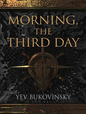 cover image of Morning, the Third Day