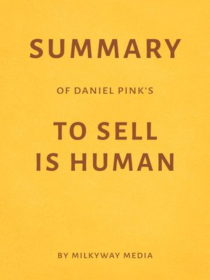 cover image of Summary of Daniel Pink's to Sell Is Human