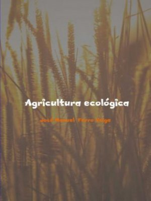 cover image of AGRICULTURA ECOLÓGICA