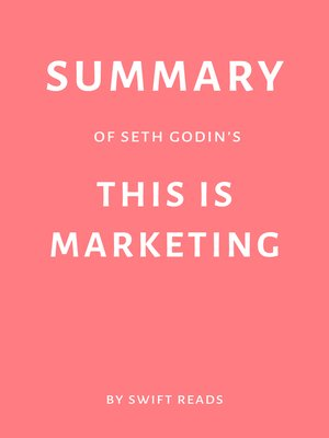 cover image of Summary of Seth Godin's This is Marketing by Swift Reads