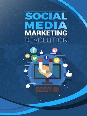 cover image of Social Media Marketing Revolution