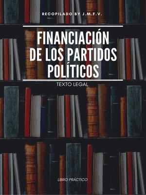 cover image of Financiación de los partidos políticos
