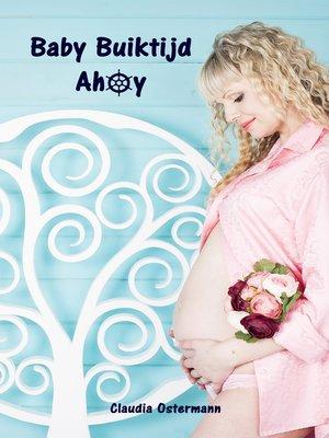 cover image of Baby Buiktijd Ahoy