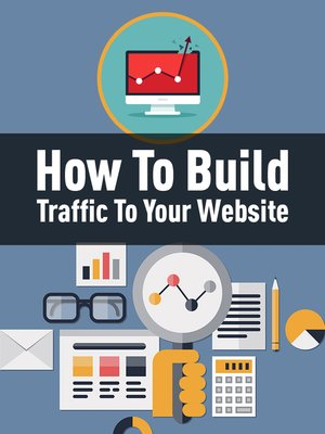 cover image of How to Build Traffic to Your Website