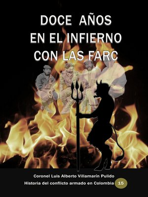 cover image of Doce años en el infierno con las Farc