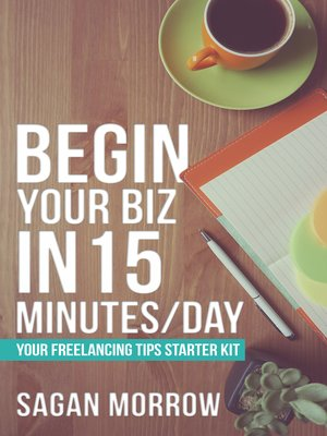 cover image of Begin Your Biz in 15 Minutes/Day