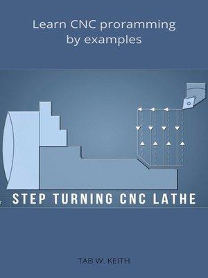 cover image of Step Turning CNC Lathe