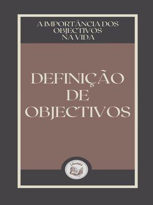 cover image of DEFINIÇÃO DE OBJECTIVOS