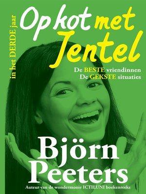 cover image of Op kot met Jentel in het derde jaar