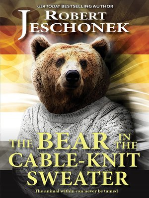 cover image of The Bear in the Cable-Knit Sweater