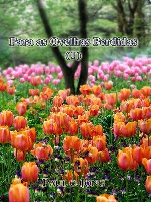 cover image of Sermoes no Evangelho de Joao (VI)--Para as Ovelhas Perdidas ( I )