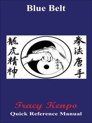 cover image of Tracy Kenpo Quick Reference Blue Belt Manual