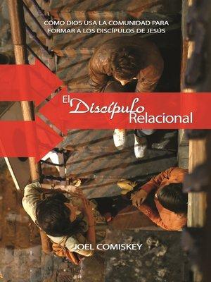cover image of El Discípulo Relacional