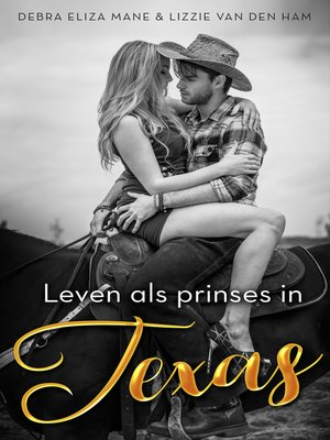 cover image of Leven als prinses in Texas