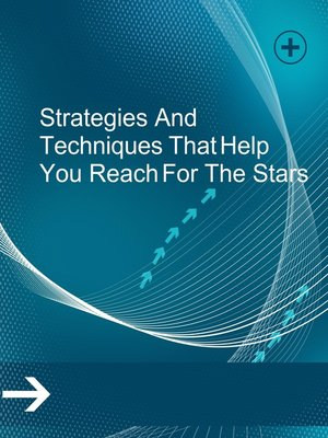 cover image of Strategies and Techniques That Help You Reach For the Stars