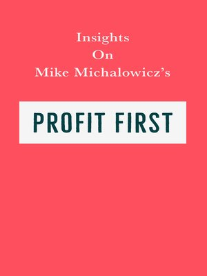 cover image of Insights on Mike Michalowicz's Profit First