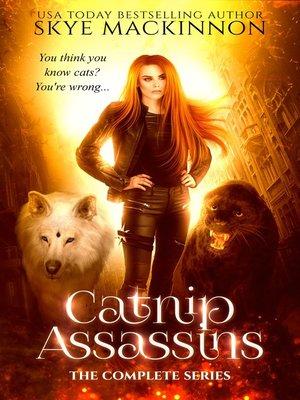 cover image of Catnip Assassins