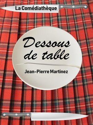 cover image of Dessous de table