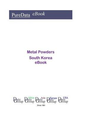 cover image of Metal Powders in South Korea