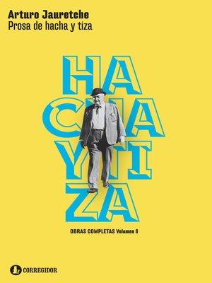 cover image of Prosa de hacha y tiza
